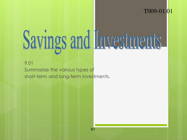 9 01 summarize the various types of short term and long term investments n.