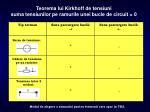 teorema lui kirkhoff de tensiuni suma tensiunilor pe ramurile unei bucle de circuit 0