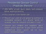 residential grease control practices review