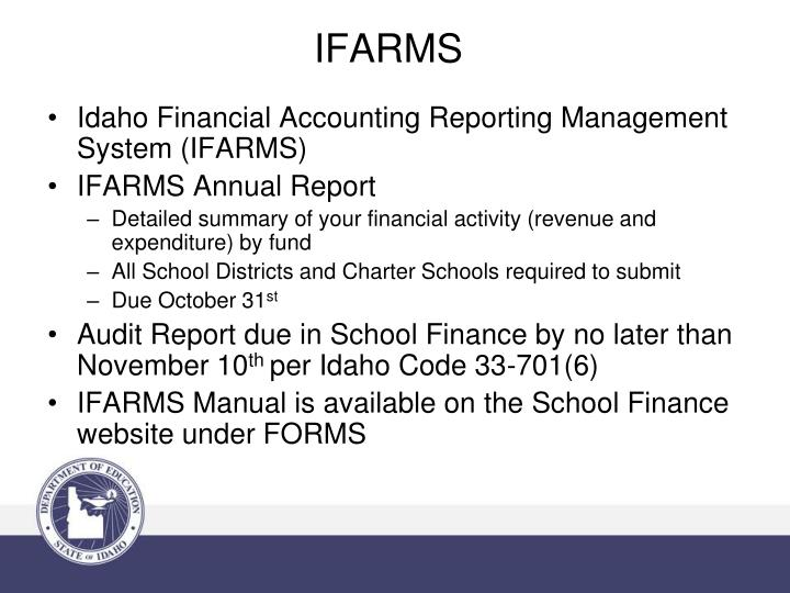 Idaho Financial Accounting Reporting Management System (IFARMS)