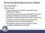school building maintenance report