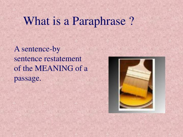 What is a Paraphrase ?