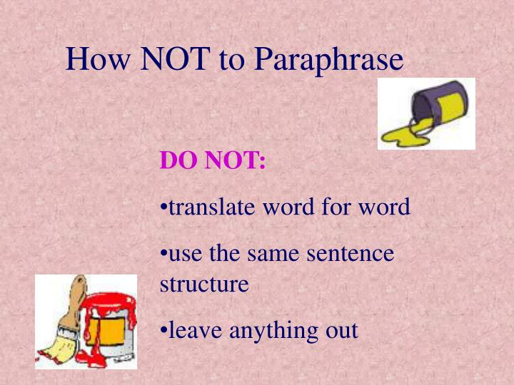 How NOT to Paraphrase