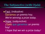 the subjunctive with ojal