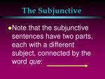 the subjunctive7