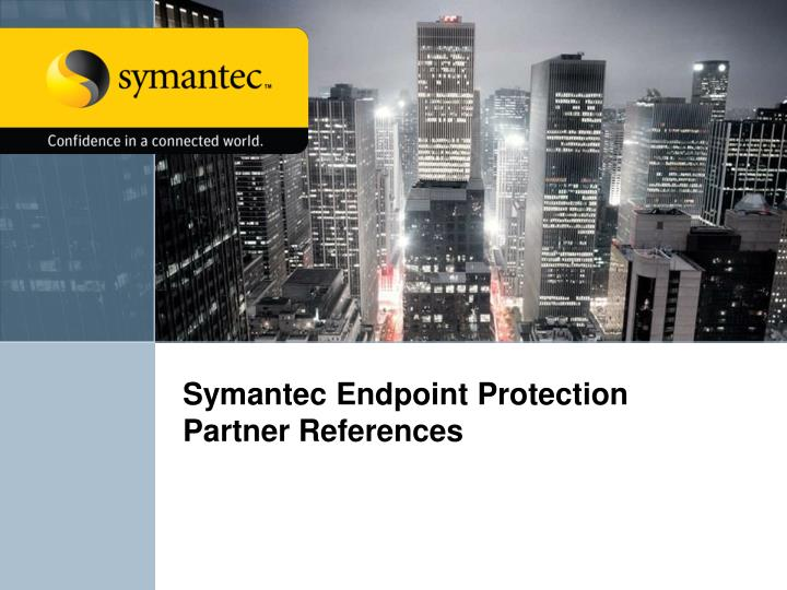 symantec endpoint protection partner references n.