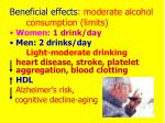 beneficial effects moderate alcohol consumption limits