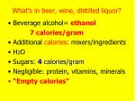 what s in beer wine distilled liquor