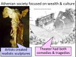 athenian society focused on wealth culture1