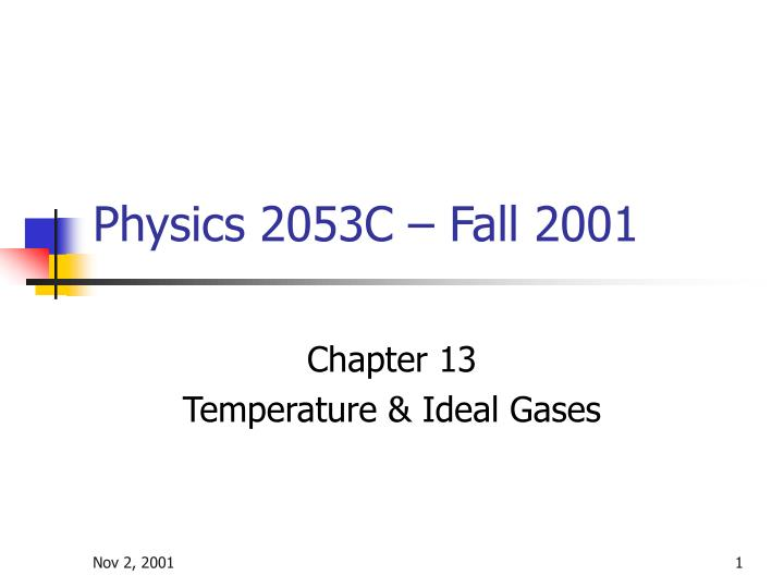 physics 2053c fall 2001 n.