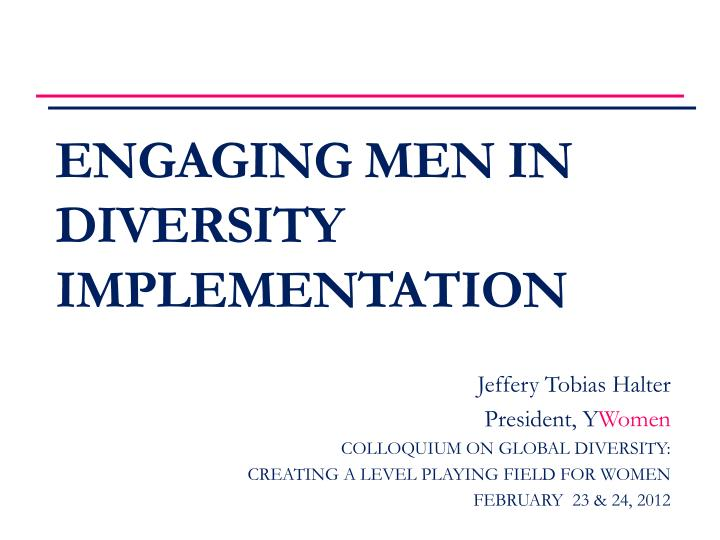 Engaging men in diversity implementation