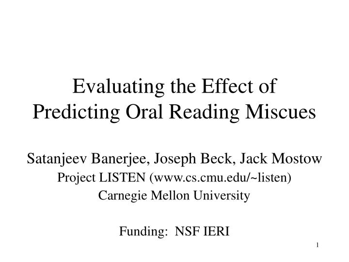 evaluating the effect of predicting oral reading miscues n.