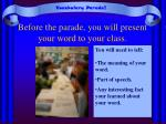 before the parade you will present your word to your class