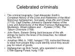 celebrated criminals