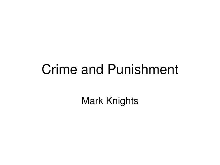 crime and punishment n.
