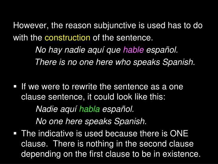 However, the reason subjunctive is used has to do