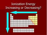 ionization energy increasing or decreasing