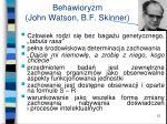 behawioryzm john watson b f skinner