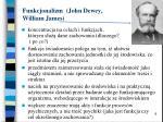 funkcjonalizm john dewey william james