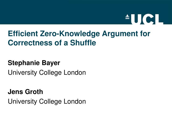 efficient zero knowledge argument for correctness of a shuffle n.