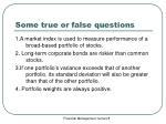 some true or false questions