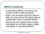 wacc continue