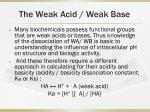 the weak acid weak base