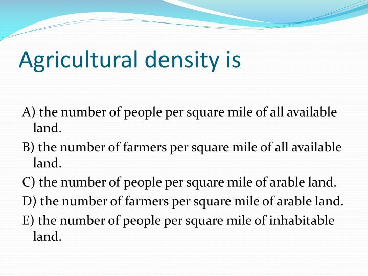 Agricultural density is