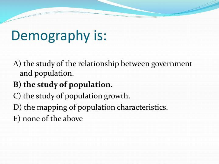Demography is1