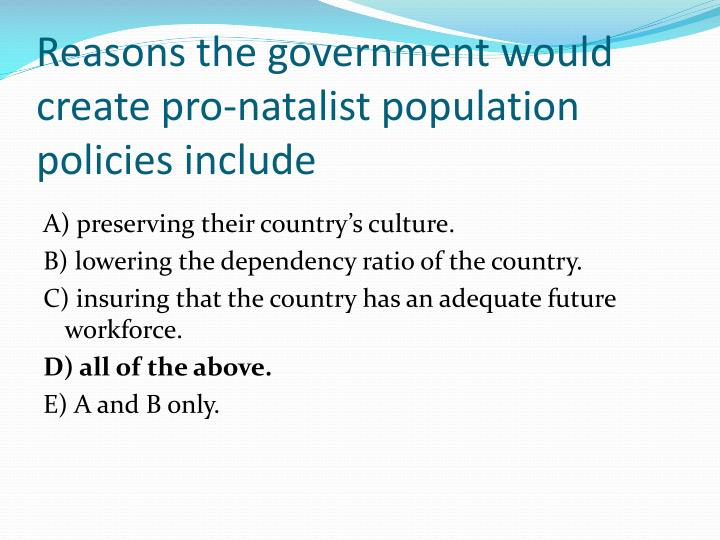 Reasons the government would create pro-