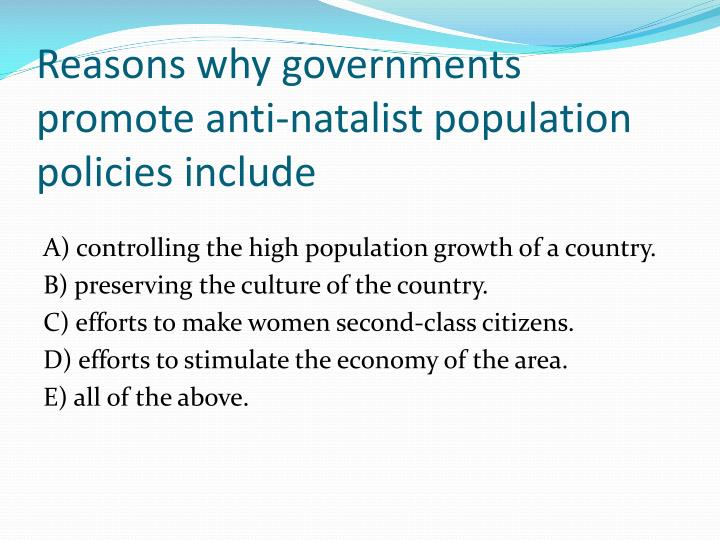 Reasons why governments promote anti-