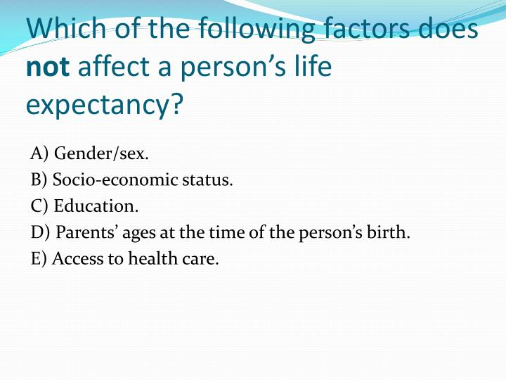 Which of the following factors does