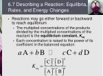 6 7 describing a reaction equilibria rates and energy changes
