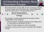 6 8 describing a reaction bond dissociation energies
