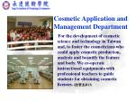 cosmetic application and management department