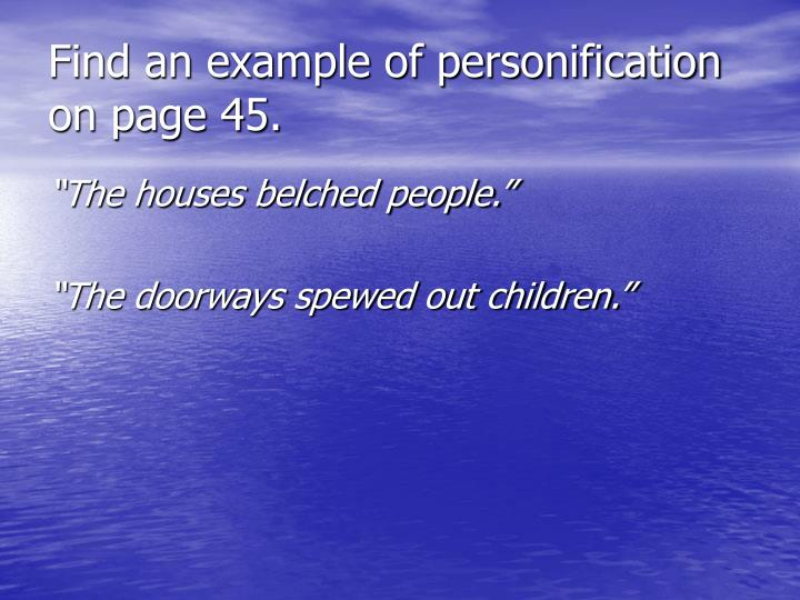 Find an example of personification on page 45.