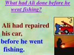 what had ali done before he went fishing