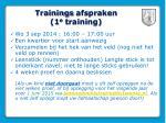 trainings afspraken 1 e training