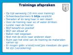 trainings afspraken