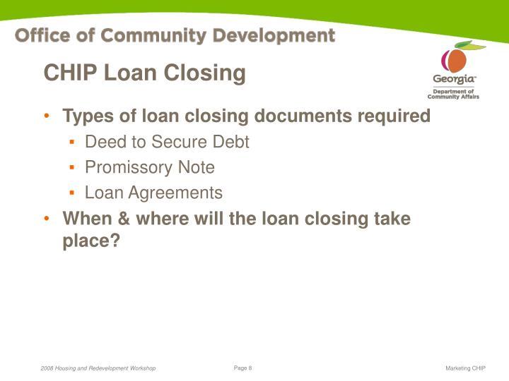 CHIP Loan Closing