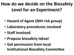 how do we decide on the biosafety level for an experiment