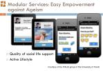 modular services easy empowerment against ageism