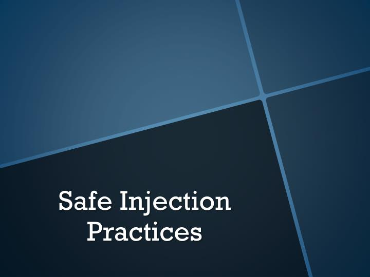 safe injection practices n.