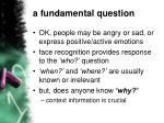 a fundamental question1