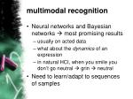 multimodal recognition