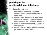 paradigms for multimodal user interfaces
