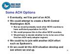 some ach options