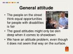 general attitude