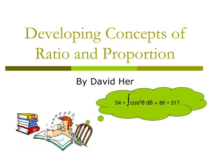 developing concepts of ratio and proportion n.