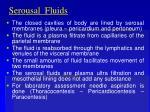 serousal fluids
